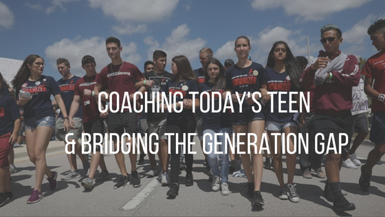 Coaching Today's Teen and Bridging the Generation Gap